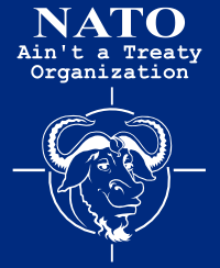 "[NATO t-shirt design; reads ""NATO Ain't a Treaty Organization""]"